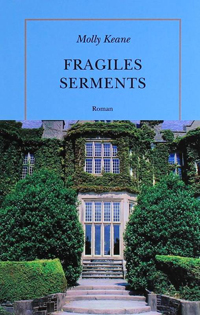 Fragiles Serments- Molly Keane